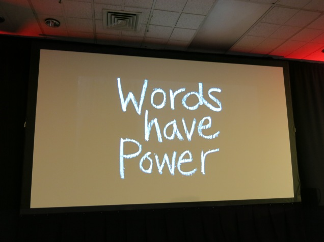 """Words have power"" slide from Laurinda Thomas's keynote"